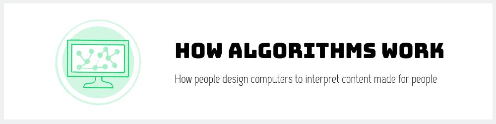 How algorithms work
