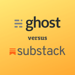 Substack v. Ghost: What's better for SEO and UX?
